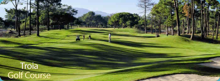 Troia- Golf Resort / Course